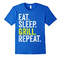 Eat Sleep Grill Repeat Grilling Cook Cooking Bbq Barbecue T-shirt Royal Blue