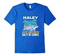 Personalized Haley Design Sassy Salty Quote Beach Lover Shirts Royal Blue