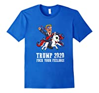 Trump 2020 Fuck Your Feelings American Flag Glasses Unicorn Shirts Royal Blue