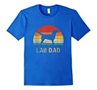Vintage Lab Dad Funny Labrador Retriever Dog Dad Shirts Royal Blue