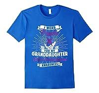 Cleft & Craniofacial Awareness Purple For Granddaughter Ts Shirts Royal Blue