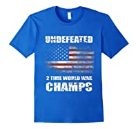 Undeted 2 Time World War T Shirt 4th Of July Shirts Gifts T-shirt Royal Blue