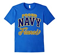 Proud Navy Fiance Shirt Royal Blue