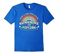 Popcorn Shirt. Just A Girl Who Loves Sunshine And Popcorn T-shirt Royal Blue