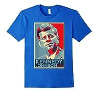 Kennedy Johnson 1960 Retro Campaign 4th Of July President Shirts Royal Blue