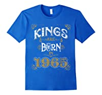 Kings Are Born In 1965 Bday Gifts 55th Birthday Shirts Royal Blue