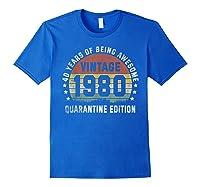 40th Vintage Quarantine Edition 1980 Birthday Gift Shirts Royal Blue