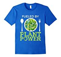 Fueled By Plant Power Vegetarian Shirts Royal Blue