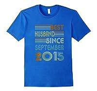 5th Wedding Anniversary Gift Husband Since September 2015 Shirts Royal Blue