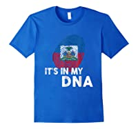 Haiti It's In My Dna Haitian Pride Shirts Royal Blue
