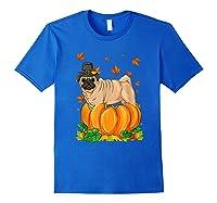 Thanksgiving Day Pug Dog Costume Pumpkin Gifts T-shirt Royal Blue