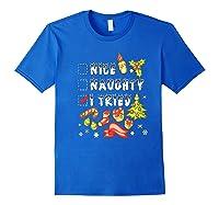 Nice Naughty I Tried Funny Candy Christmas Pajama Gift Shirts Royal Blue
