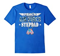 Proud Air Force Stepdad Us Flag Dog Tag Wing Military Family Shirts Royal Blue