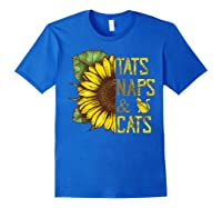 Sunflower Tats Naps & Cats Sunflower Tshirt Cat Lover Gifts Royal Blue