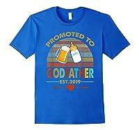 Promoted To Godfather Est 2019 Vintage Arrow Shirts Royal Blue