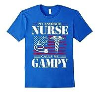 My Favorite Nurse Calls Me Gampy Father's Day Gif Shirts Royal Blue