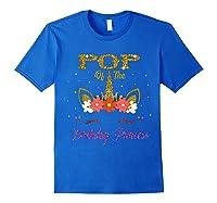 Cute Pop Of The Unicorn Birthday Princess Gift Shirts Royal Blue