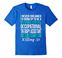 Super Cool Occupational Therapy Assistant T-shirt Funny Gift Royal Blue