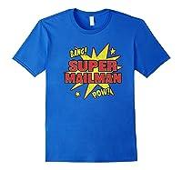 Super Mailman Super Power Mail Carrier Gift Shirts Royal Blue