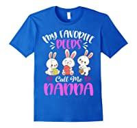 My Favorite Peeps Call Me Nanna Funny Easter Day Gift Shirts Royal Blue