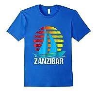 Zanzibar Sailing T-shirt Sunset Sailboat Vacation Gift Royal Blue