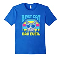 S Best Cat Dad Ever Cat Daddy Gift Premium T-shirt Royal Blue