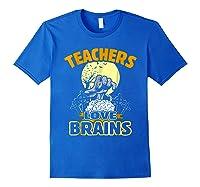 Teas Love Brains Funny Halloween Costume Gift Shirts Royal Blue