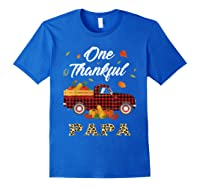 One Thankful Papa Truck Thanksgiving Day Family Matching T-shirt Royal Blue