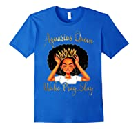 Aquarius Queens Are Born In January 20 February 18 Shirts Royal Blue