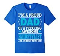 S Proud Dad Awesome Hairstylist Gift T-shirt Royal Blue