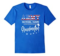 Army National Guard Grandmother Of Hero Military Family Shirts Royal Blue