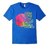 Baseball Funny Gift Team Play Like A Girl Softball Shirts Royal Blue