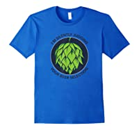 I\\\'m Silently Judging Your Beer Selection Funny Craft Beer T-shirt Royal Blue