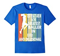 The Greatest Baller In Ohio Basketball Player T-shirt Royal Blue