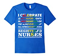 Black History Month Registered Nurse 2020 African American Shirts Royal Blue