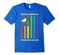 Make America Fabulous Again Unicorn American Flag T-shirt Royal Blue