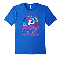 God Found Some Of The Strongest Autism Nonnas Shirts Royal Blue