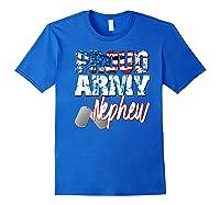 Proud Patriotic Usa Army Nephew Usa Flag Military Shirts Royal Blue