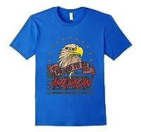 Cool American Flag Eagle Powerful Us Army Patriot Gift T-shirt Royal Blue