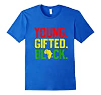 Gifted Black History Month African American Gifts Shirts Royal Blue