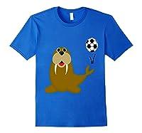 Southerndesigns Funny Walrus Playing Soccer Shirts Royal Blue