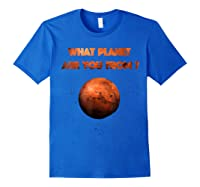 Planet Mars Planet In Solar System Shirts Royal Blue