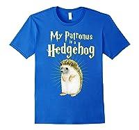 My Patronus Is A Hedgehog Harry Fan Cute Gift Shirts Royal Blue