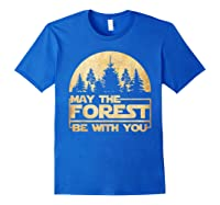 May The Forest Be With You T-shirt Royal Blue