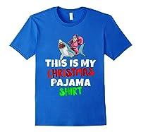 This Is My Christmas Pajama T Shirt Santa Riding Shark Gift Royal Blue