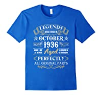 Legends Were Born In October 1936 84th Birthday Gifts T-shirt Royal Blue