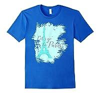 Let\\\'s Go To Paris Eiffel Tower France French Souvenir T-shirt Royal Blue