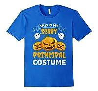 Principal Halloween This Is My Scary Principal Costume Shirts Royal Blue