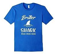 Brother Shark Baby Shark Gift For Brother Son Doo Doo Shirts Royal Blue