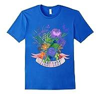 Plant Lady Shirt Gardening Gift Watercolor Flower Garden T-shirt Royal Blue